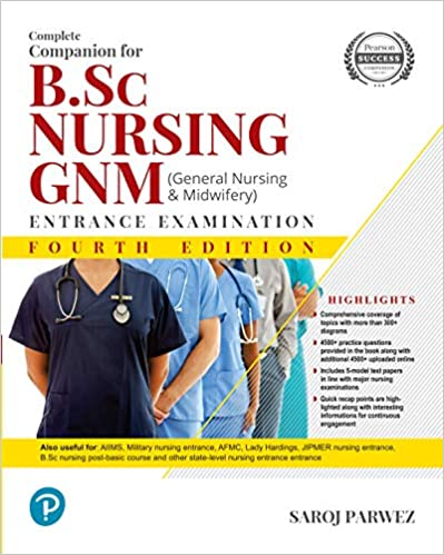 Complete Companion for B.Sc Nursing and GNM Entrance Examination