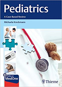Pediatrics (A Case-Based Review) 1st Edition