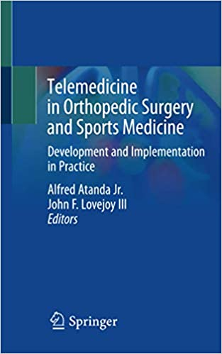 Telemedicine in Orthopedic Surgery and Sports Medicine